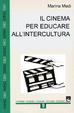 Cover of Il cinema per educare all'intercultura