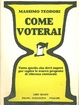 Cover of Come voterai