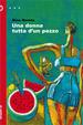Cover of Una donna tutta d'un pezzo