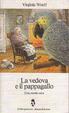 Cover of La vedova e il pappagallo