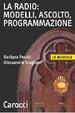 Cover of Radio: modelli, ascolto, programmazione