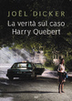 Cover of La verità sul caso Harry Quebert