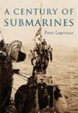 Cover of A Century of Submarines