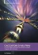 Cover of Cacciatori di neutrini