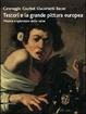 Cover of Testori e la grande pittura europea