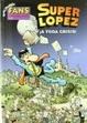 Cover of Superlópez: ¡A toda crisis!