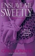 Cover of Enslave Me Sweetly