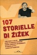 Cover of 107 storielle di Žižek