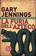 Cover of La furia dell'azteco