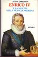 Cover of Enrico IV e la nascita della Francia moderna