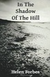 Cover of In the Shadow of the Hill