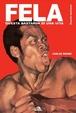 Cover of Fela. Questa bastarda di una vita. Biografia autorizzata