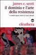 Cover of Il dominio e l'arte della resistenza