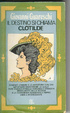 Cover of Il destino si chiama Clotilde