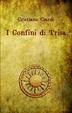 Cover of I confini di Trisa