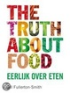 Cover of The truth about food