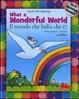 Cover of What a wonderful world-Il mondo che bello che è! Con CD Audio