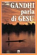 Cover of Gandhi parla di Gesù