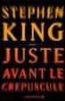 Cover of Juste avant le crépuscule