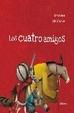Cover of LOS CUATRO AMIGOS