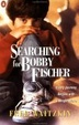 Cover of Searching for Bobby Fischer
