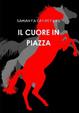 Cover of Il cuore in piazza