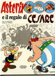 Cover of Asterix e il regalo di Cesare
