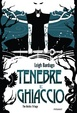 Cover of Tenebre e ghiaccio