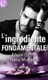 Cover of L'ingrediente fondamentale