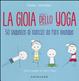 Cover of La gioia dello yoga