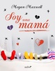 Cover of Soy una mamá