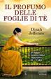 Cover of Il profumo delle foglie di tè