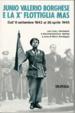 Cover of Junio Valerio Borghese e la Xa flottiglia Mas