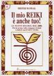 Cover of Il mio Reiki è anche tuo! Le nuove regole