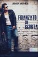 Cover of Fidanzato di scorta