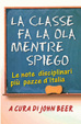 Cover of La classe fa la ola mentre spiego