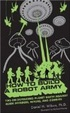 Cover of How to Build a Robot Army