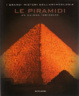Cover of Le piramidi - Un enigma irrisolto