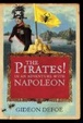 Cover of Pirates! In an Adventure with Napoleon