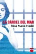 Cover of La cárcel del mar