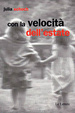 Cover of Con la velocità dell'estate