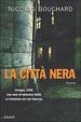 Cover of La città nera