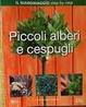 Cover of Piccoli alberi e cespugli