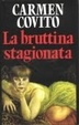Cover of La bruttina stagionata