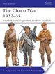 Cover of The Chaco War 1932-35