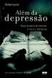 Cover of Além da Depressão
