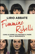Cover of Fimmine ribelli. Come le donne salveranno il paese dalla n'drangheta