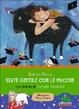 Cover of Siate gentili con le mucche