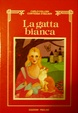 Cover of La gatta bianca