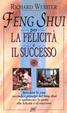Cover of Feng shui per la felicità e il successo